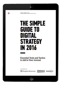 The Simple Guide to Digital Strategy in 2016